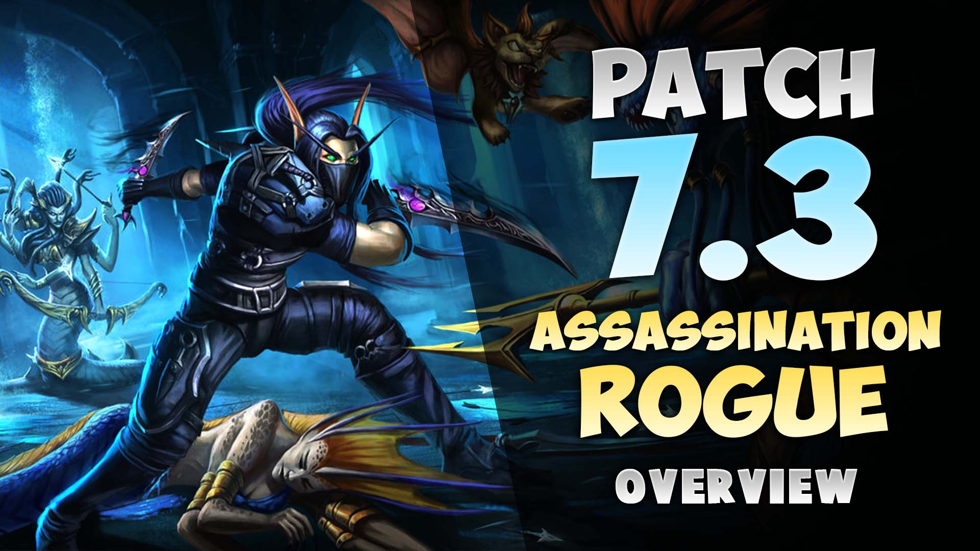 Rogue hunting log rank 1 - Patch 7 3 Assassination Rogue Overview Wow Pvp Guide