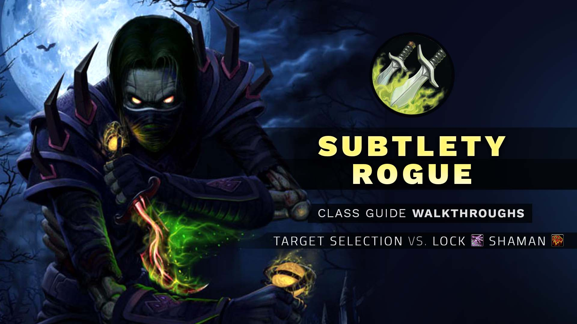 rogue pvp guide 3.3 5 subtlety