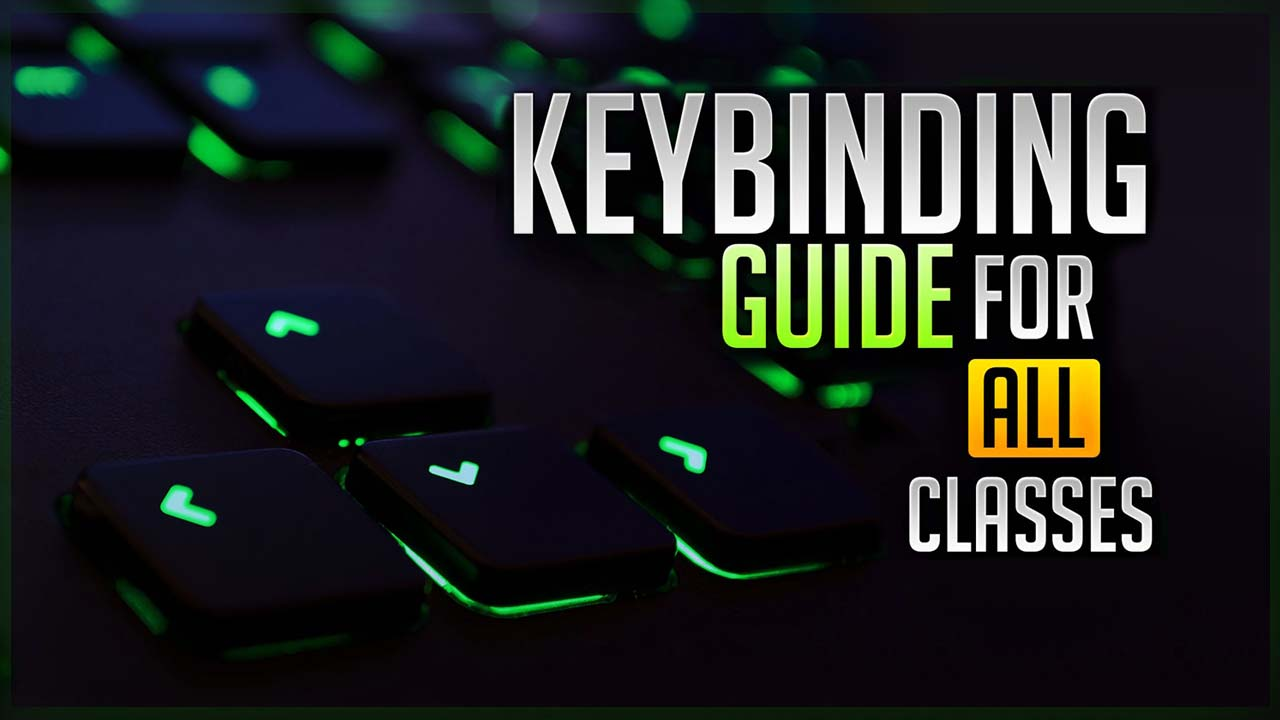Crazé - Keybinding Guide For ALL Classes - Skill Capped