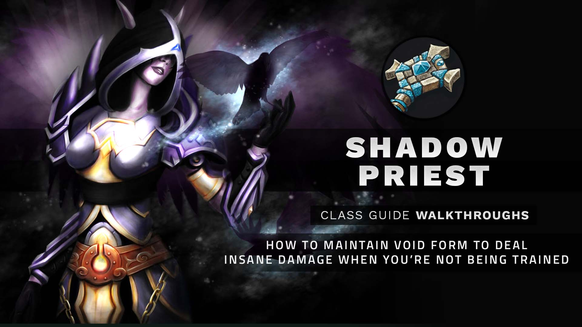 Xot Shadow Priest Cgw How To Maintain Void Form To Deal